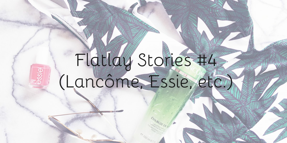 flatlay stories made by f meloonpro swimwear swimsuit trikini tropical trend scoop back essie nail polish cute as a button energie de vie lancome lotion