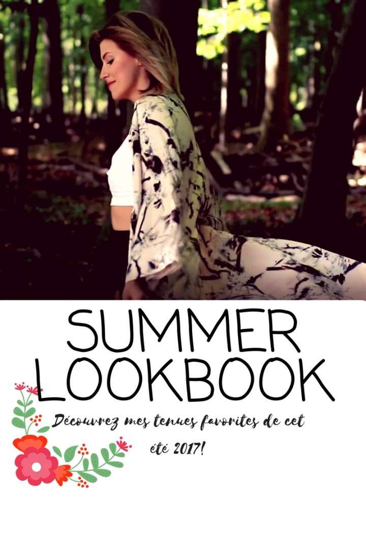 SUMMER LOOKBOOK – 2017 (VIDEO!)