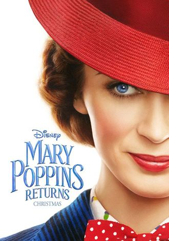 Mary Poppins Returns ou une myriade de messages inspirants (no spoiler)