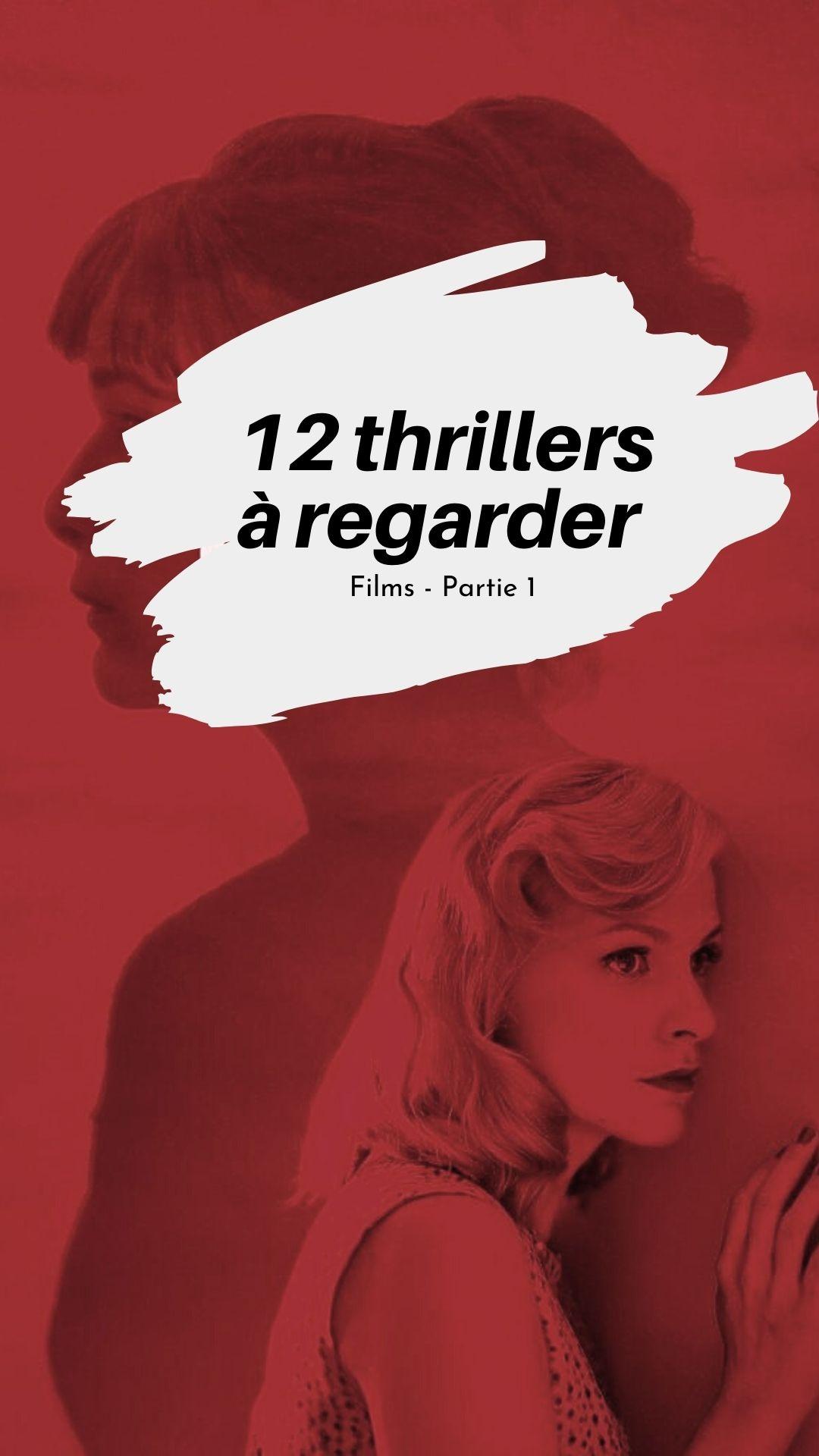 12 thrillers film à regarder made by f.